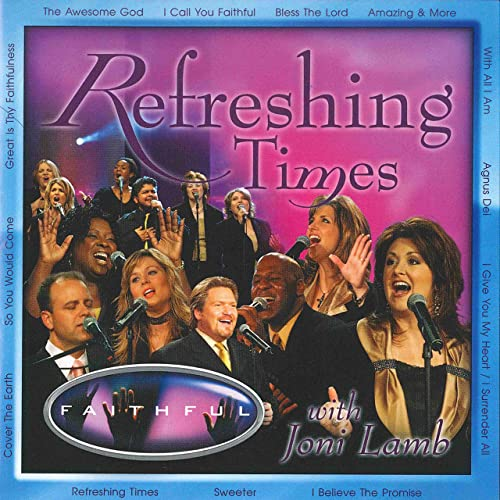Refreshing Times Faithful Album Cover