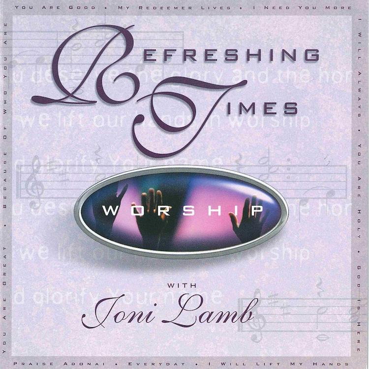 Refreshing Times Worship Album Cover